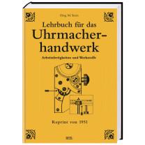 Buch Lehrbuch für den Uhrmacherhandwerk Band 1