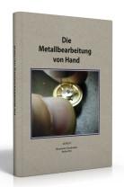 Boek: Die Metallbearbeitung von Hand