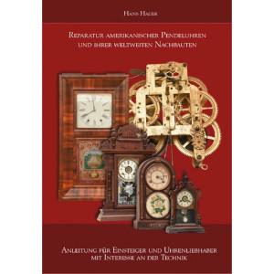 Buch: Reparatur amerikanischer Pendeluhren