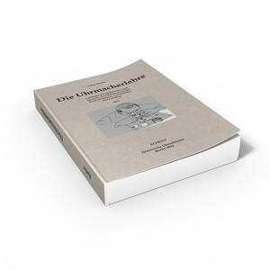 Die Uhrmacherlehre (Buch von Hanke)