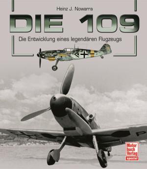 Boek: Die 109 - Die Entwicklung eines legendären Flugzeugs