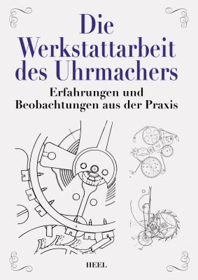 Boek: Die Werkstattarbeit des Uhrmachers