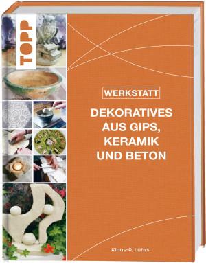 Buch Dekoratives aus Gips, Keramik und Beton