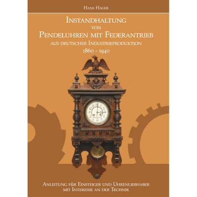 Boek: Instandhaltung von Pendeluhren mit Federantrieb