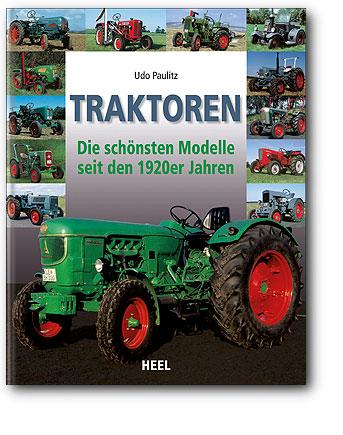 Boek: Traktoren Die schönsten Modelle seit den 1920er Jahren
