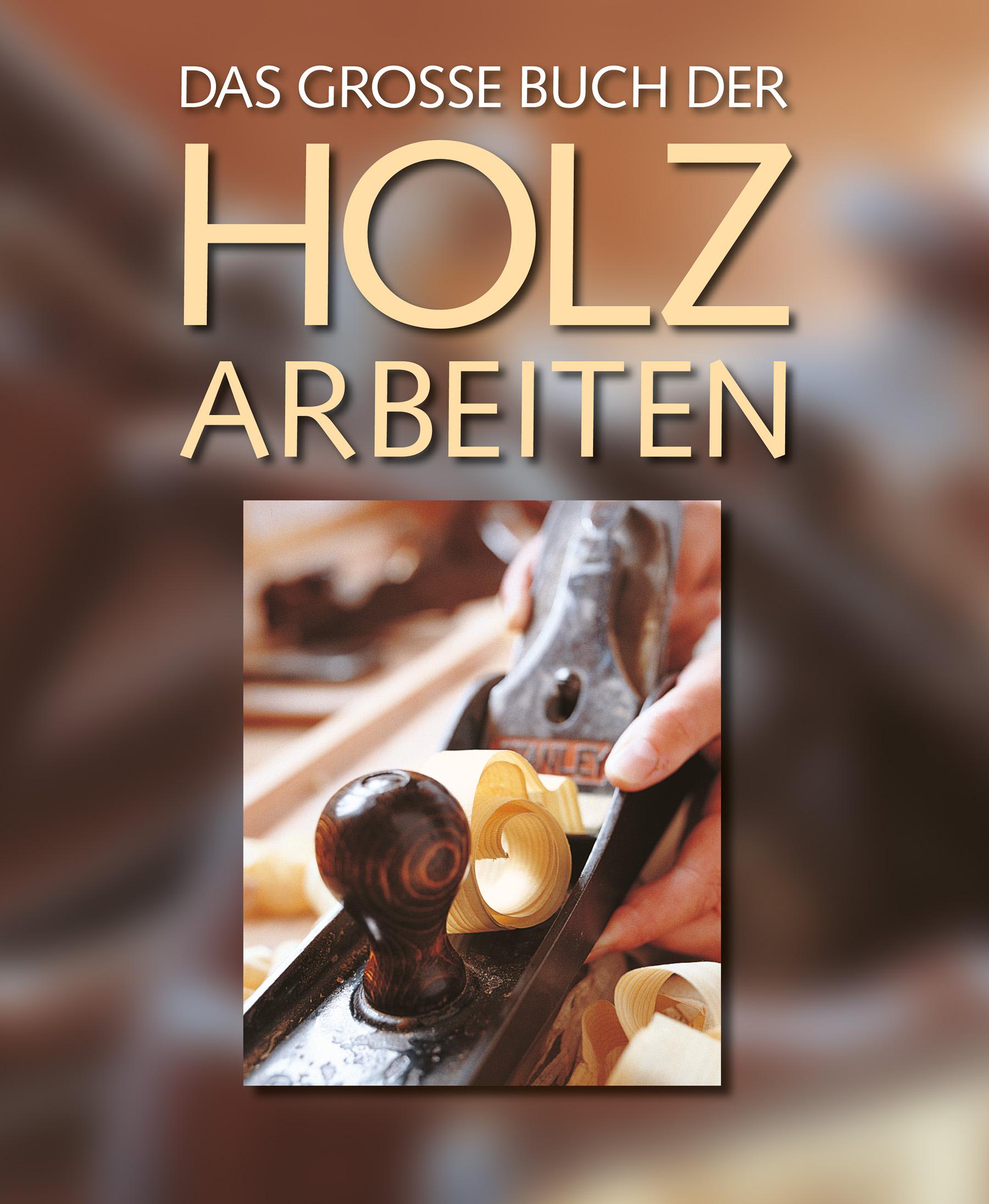 Boek: Das große Buch der Holzarbeiten