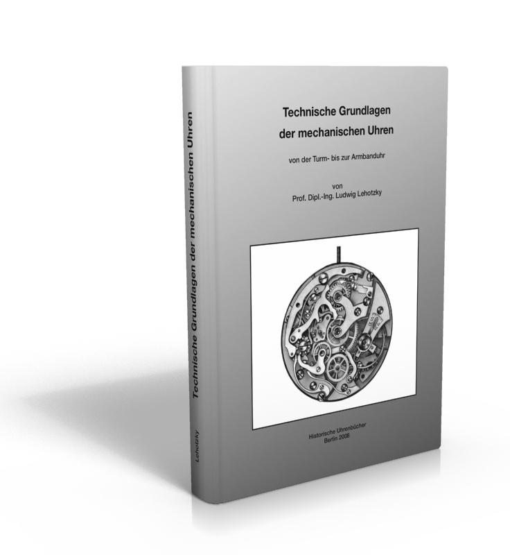 Boek: Technische Grundlagen der mechanischen Uhren
