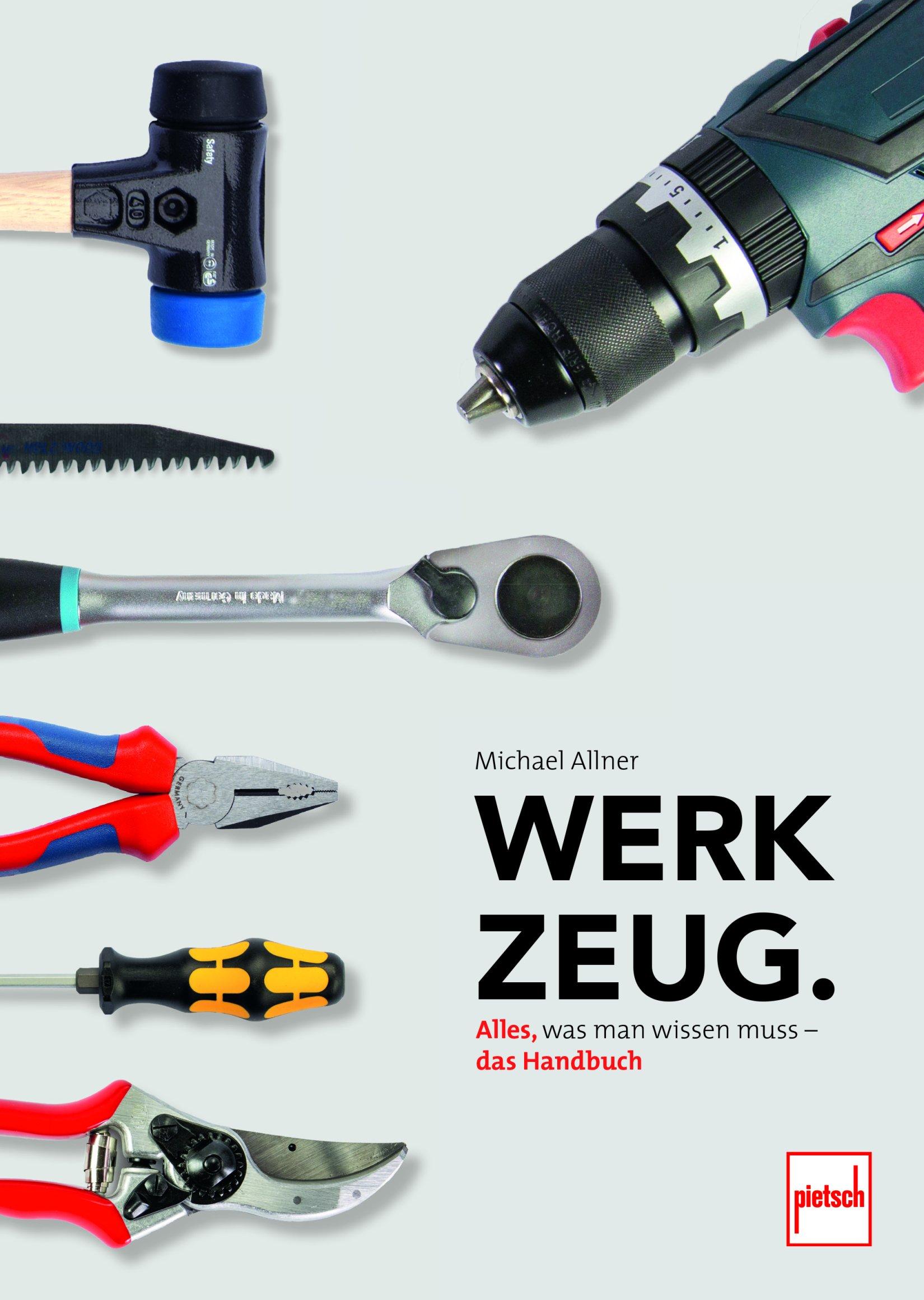 Buch: Werkzeug. Alles, was man wissen muss.