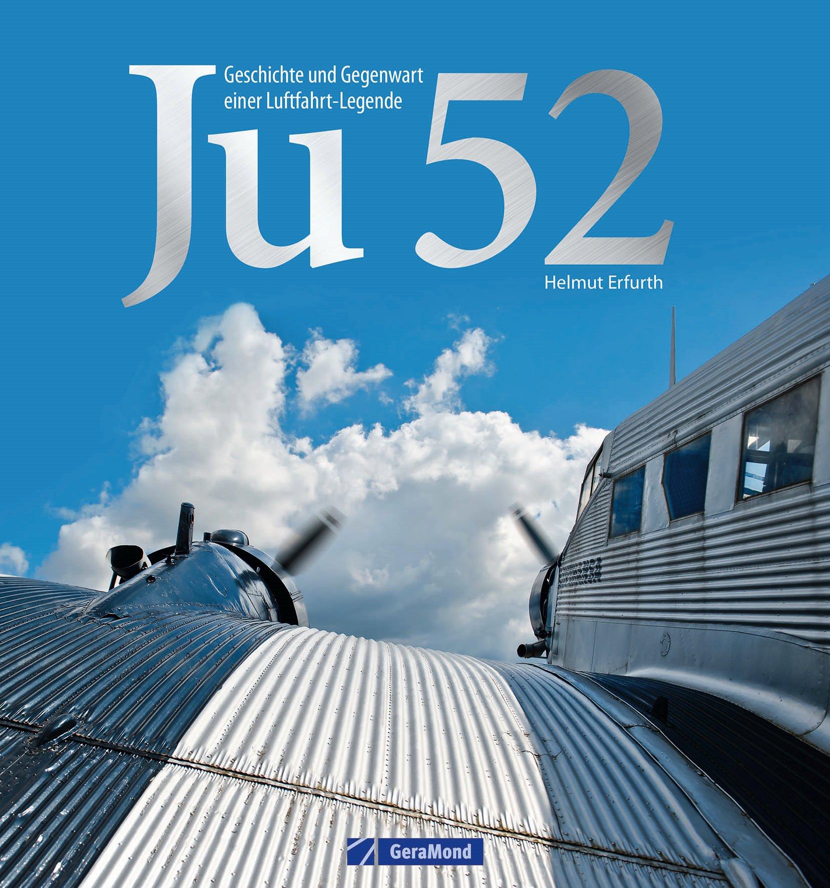 Boek: Ju 52 - Geschiedenis en aanwezigheid van een luchtvaartlegende