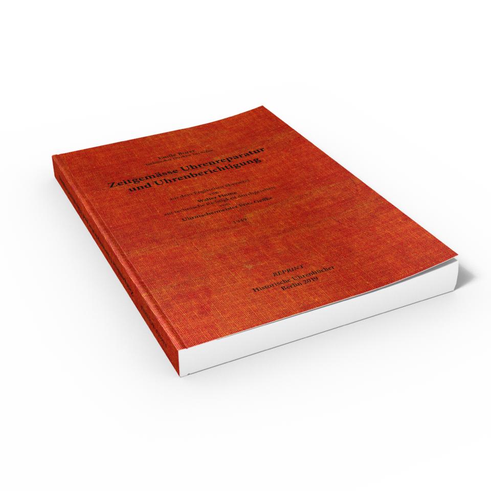 Boek: Zeitgemäße Uhrenreparatur und Uhrenberichtigung