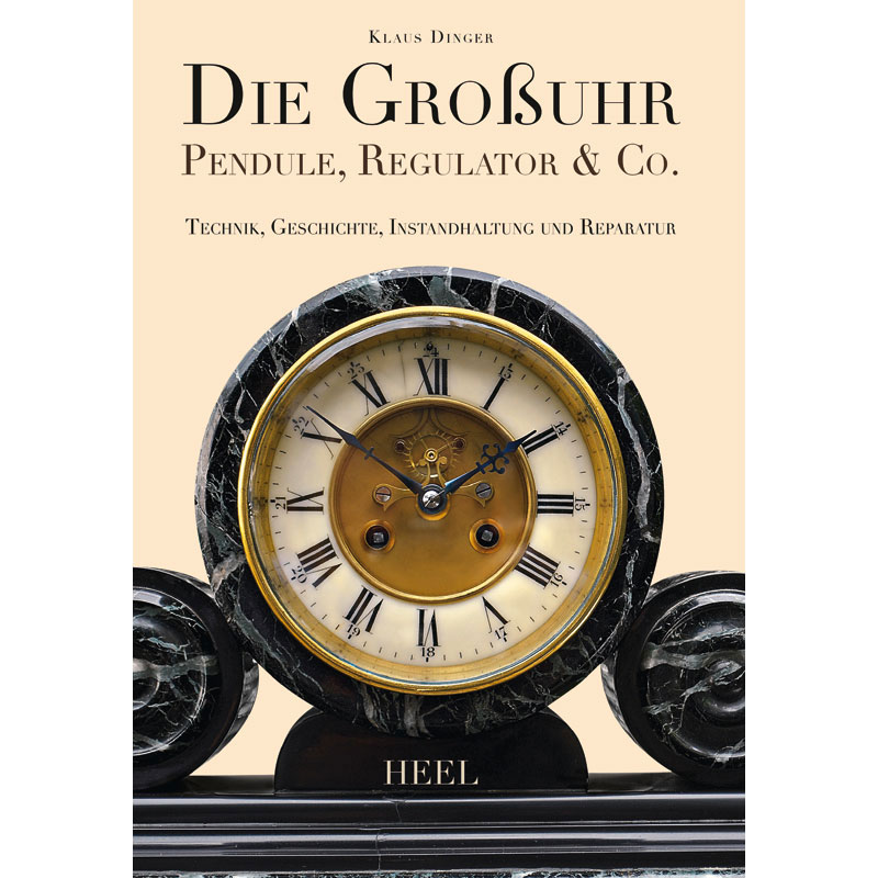 Boek: Die Großuhr - Pendule, Regulator & Co